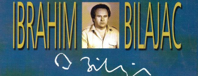 Ibrahim Bilajac – umjetnik izuzetnog dara