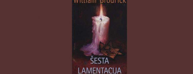 """SA POLICA BIBLIOTEKE: """"Šesta lamentacija"""" William Brodrick"""