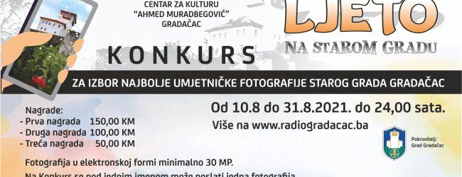KONKURS ZA IZBOR NAJBOLJE UMJETNIČKE FOTOGRAFIJE STAROG GRADA GRADAČAC